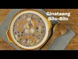 Ginataang Bilo-Bilo Recipe   Yummy Ph