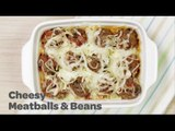 Cheesy Meatballs and Beans