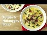 Creamy Potato Malunggay Soup