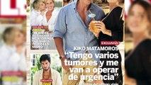 Kiko Matamoros pasa las horas previas a la operación con su novia