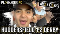 Away Days | Huddersfield Town 1-2 Derby County: Story of the match