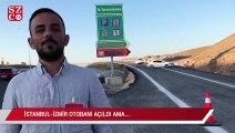 İstanbul-İzmir otobanı açıldı ama…