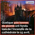 Plomb à Notre-Dame: face à l'inquiétude, la ville de Paris tente de rassurer