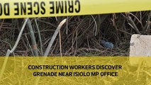 Construction workers discover grenade near Isiolo MP office