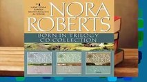 [FREE] Nora Roberts - Born in Trilogy  Born in Fire, Born in Ice, Born in Shame