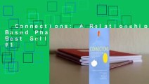 Connections: A Relationship Based Phase Model  Best Sellers Rank : #1