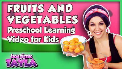 Fruits and Vegetables - Preschool Learning Video for Kids
