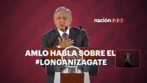 AMLO desmiente el #Longanizagate