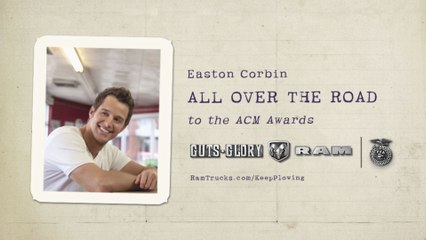 Easton Corbin - All Over The Road By Ram: Episode 1