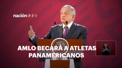 AMLO se pondrá guapo con los mexicanos en los Panamericanos