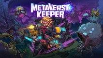 Metaverse Keeper - Trailer officiel