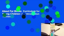 About For Books  Curriculum for Young Children: An Introduction  Review