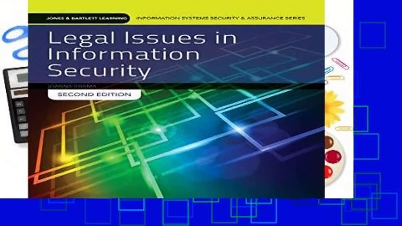 Full version  Legal Issues In Information Security (Jones   Bartlett Learning Information Systems