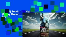 [READ] Survive the Night (Rocky Mountain K9 Unit, #3)