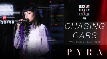 Chasing car - PYRA Cover of Snow Patrol   Rock On Live Session