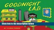 [FREE] Goodnight Lab: A Scientific Parody (Baby University)