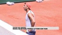 Nadal de retour, Murray attend son tour