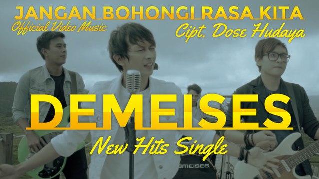 Demeises - Jangan Bohongi Rasa Kita (Official Video Music)