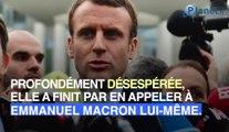 Emmanuel Macron appelé à l'aide par une maman désespérée