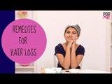 Home Remedies For Hair Loss | Hair Fall Remedies - POPxo