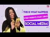 What Happens When Parents Start Using Social Media - POPxo