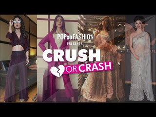 Crush Or Crash: Our Fav TV Celebs And What They Wore - Episode 30 - POPxo Fashion