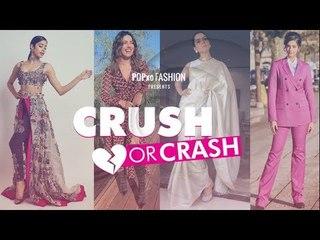 Crush Or Crash: Trending Celebrities Of The Week - Episode 59 - POPxo Fashion