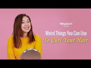 Weird Things You Can Use To Curl Your Hair - POPxo Beauty