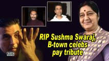 RIP Sushma Swaraj, B-town celebs pay tribute