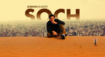 Karan Khan - Soch (Official) - Badraga