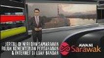 AWANI Sarawak [07/08/2019] - Jerebu di Miri dan Samarahan, rujuk Kementerian Pertahanan & internet di luar bandar