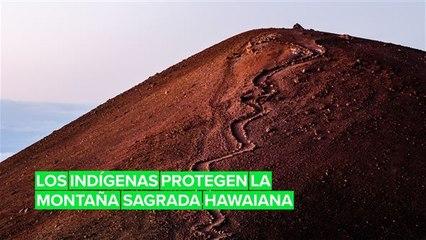 Héroes indígenas: ¿Por qué luchar por Maunakea?