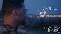 Youba Adjrad - Teaser Clip Ykattab Rabbi 2019⎢يوبا أجراد