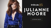 InStyle 25: Julianne Moore Looks Back at Her InStyle Covers
