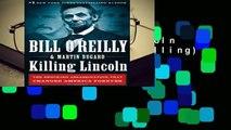 [FREE] Killing Lincoln (Bill O Reilly s Killing)