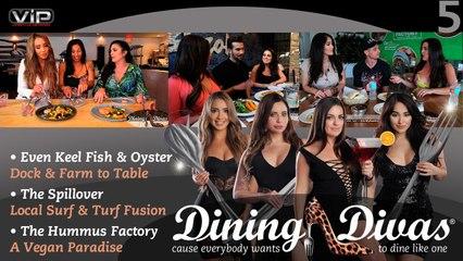 DINING DIVAS EPISODE 5