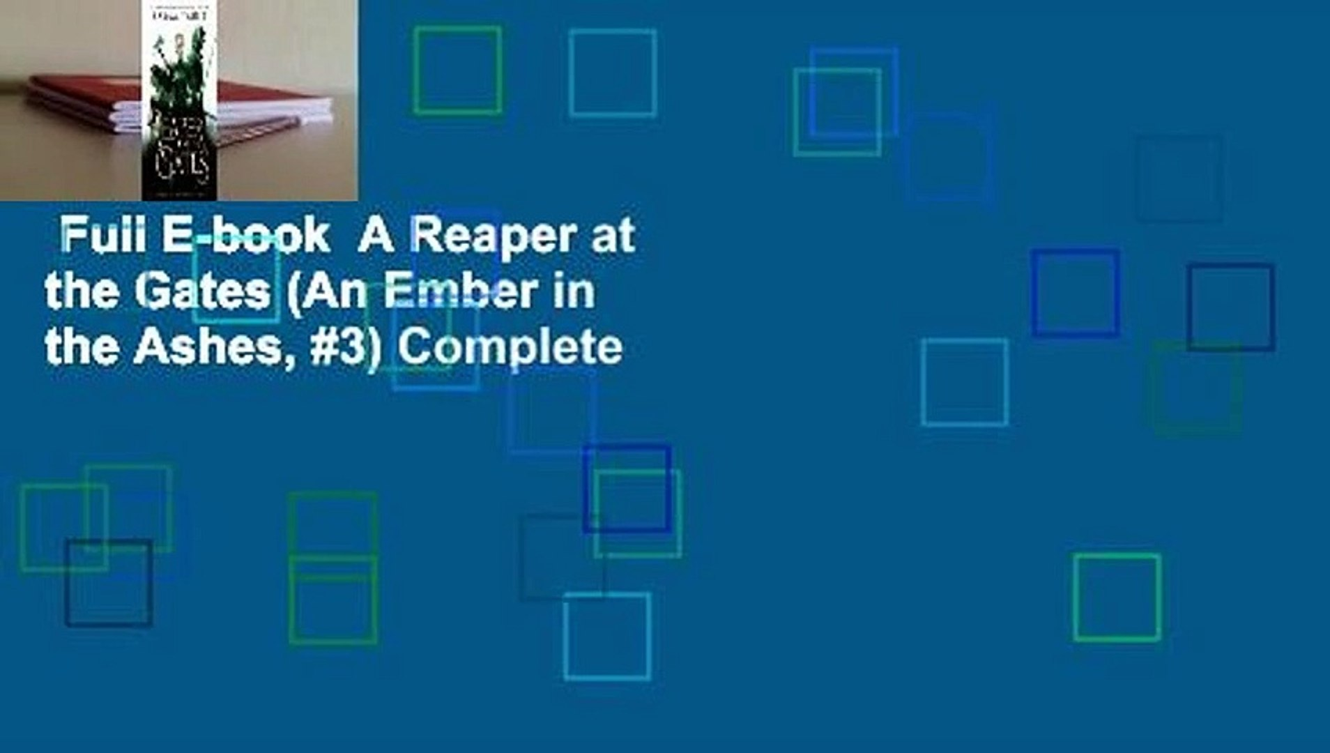 Full E-book  A Reaper at the Gates (An Ember in the Ashes, #3) Complete