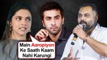 Deepika Padukone SHOCKING REACTION Against Luv Ranjan And Film With Ranbir Kapoor