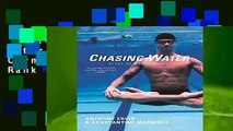 Full version  Chasing Water : Elegy of an Olympian  Best Sellers Rank : #1