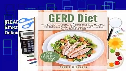 [READ] GERD Diet: The Complete and Effective GERD Diet Easy Meal Plan with Delicious Recipes