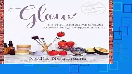 Full version  Glow: The Nutritional Approach to Naturally Gorgeous Skin  Best Sellers Rank : #4
