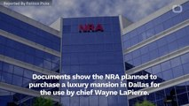NRA Discussed Buying Chief Exec Luxury Mansion