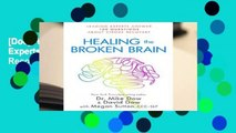 [Doc] Healing the Broken Brain: Leading Experts Answer 100 Questions about Stroke Recovery