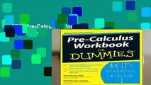 [FREE] Pre-Calculus Workbook For Dummies