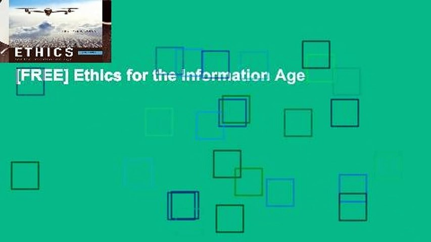 michael j quinn ethics for the information age 7th edition pdf
