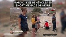 Maroc : des bénévoles en short menacées de mort