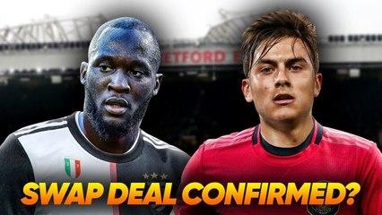 Manchester United Agree HUGE Paulo Dybala & Romelu Lukaku Swap Deal With Juventus! Transfer Talk