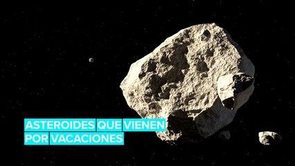 Los asteroides que pasarán por la Tierra de vacaciones