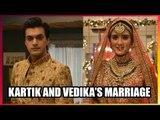 Yeh Rishta Kya Kehlata Hai: Kartik and Vedika's marriage pictures