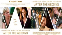 After The Wedding Trailer 08/09/2019